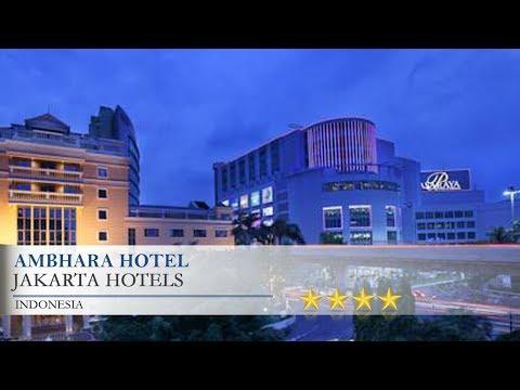 Ambhara Hotel - Jakarta Hotels, Indonesia