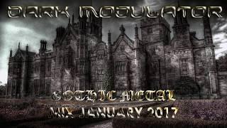 GOTHIC METAL MIX JANUARY 2017 From DJ DARK MODULATOR