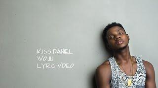 Kiss Daniel - Woju (OFFICIAL LYRIC VIDEO)
