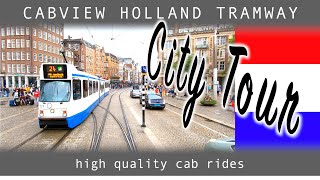 amsterdam City Tour CABVIEW HOLLAND TRAMWAY Electrische Museumtramlijn Amsterdam 18aug 2019