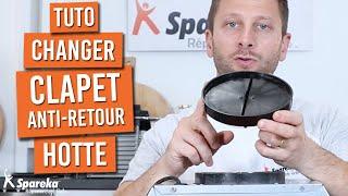 Comment changer le clapet anti retour d'une hotte de cuisine