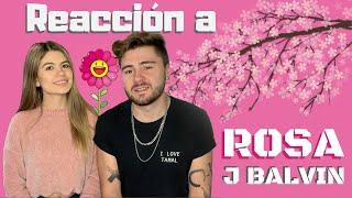 ROSA - J BALVIN REACCIÓN | Ana y Milo
