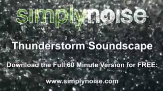 SimplyNoise - Thunderstorm Soundscape [ FREE MP3 DOWNLOAD ]