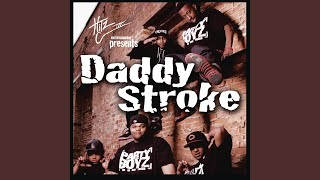 Daddy Stroke (Clean Version)