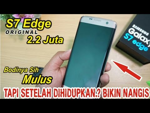 Unboxing S7 Edge ORI [BATAM] 2 Jutaan.. Mulus Tapi BIKIN BAPER Setelah Dihidupkan..!!