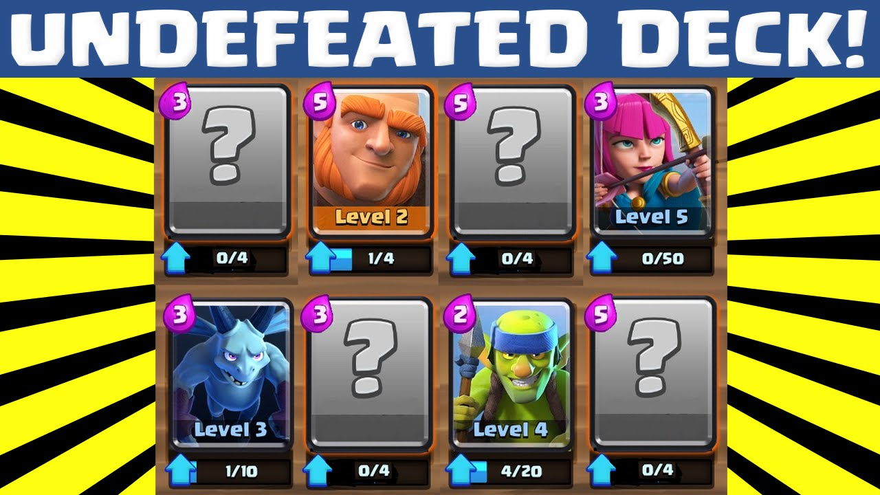 Clash Royale UNDEFEATED DECK | BEST CARDS TO UPGRADE FIRST FOR LEVEL 2 ...