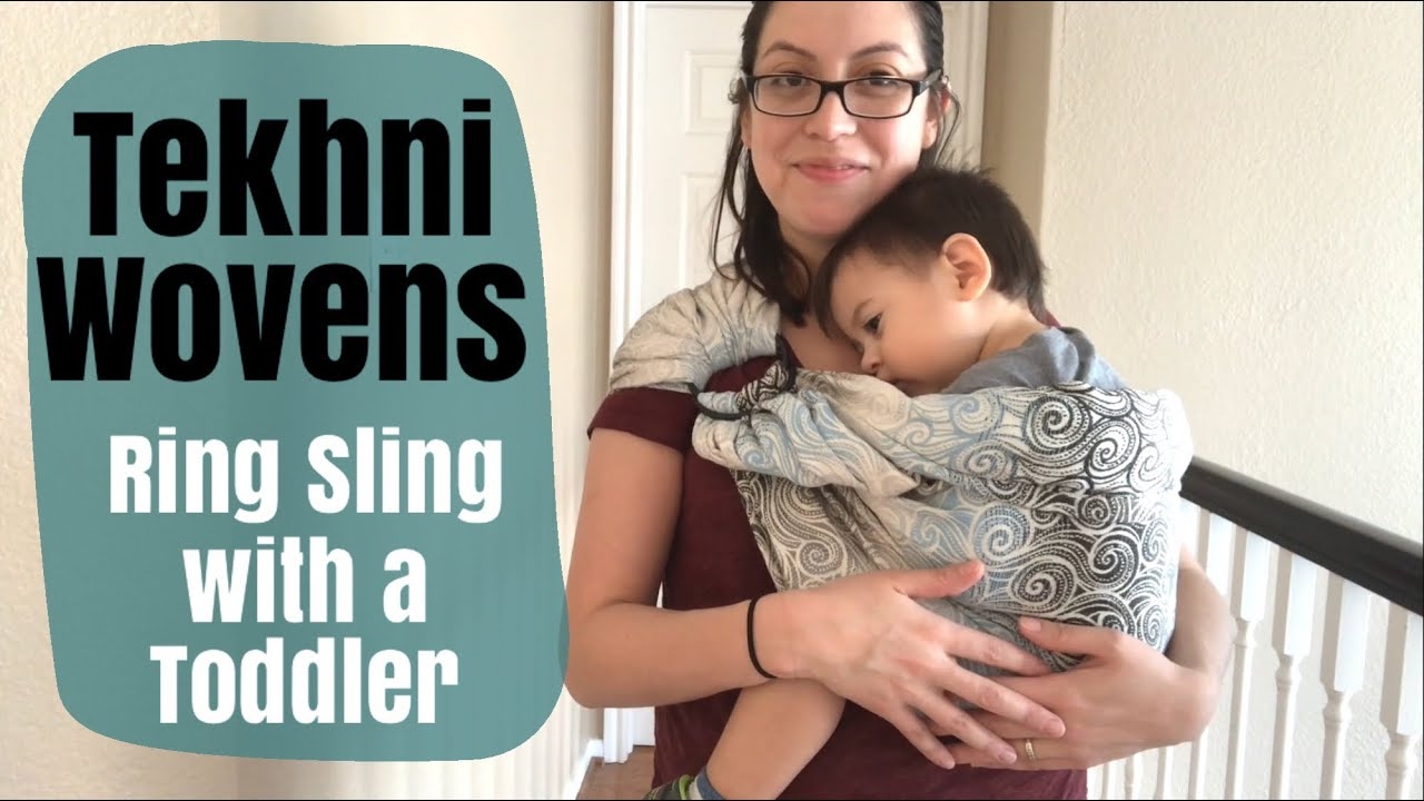 6e4713c3f7f Tekhni Wovens Ring Sling with a Toddler - YouTube