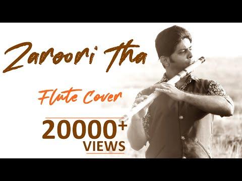 Zaroori Tha - Flute Cover - Instrumental - Divine Bansuri