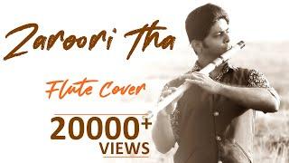 Zaroori Tha | Flute Cover Instrumental | Rahat Fateh Ali Khan |Divine Bansuri