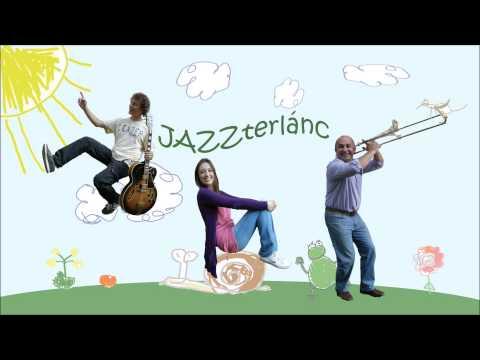 JAZZterlánc - Csiga dal