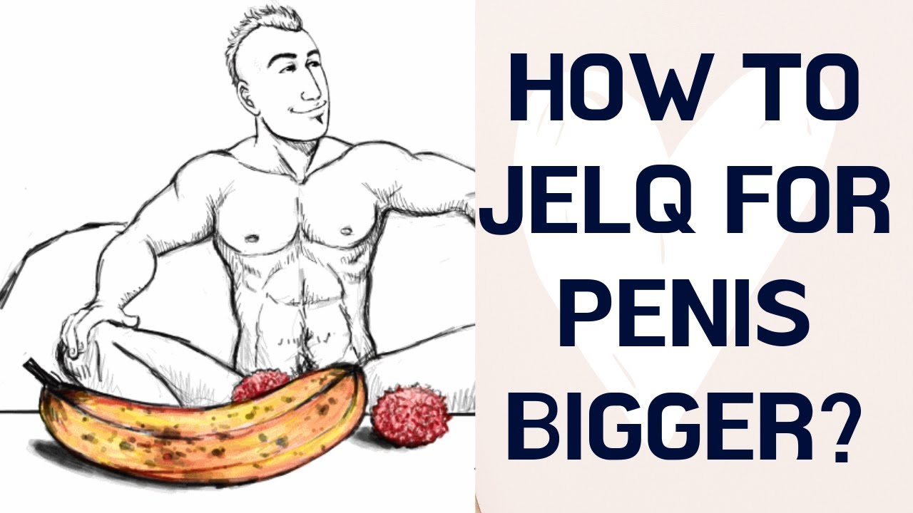 Penis enlargement exercise workouts