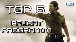 Top 5: Warum jeder Serienjunkie THE WALKING DEAD schauen sollte! | SJ-Pflichtprogramm