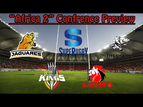 "2017 Super Rugby ""Africa 2"" Squads Preview"