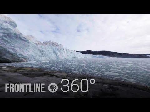 Greenland Melting (360°) | FRONTLINE