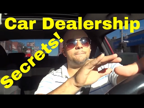 4 SECRETS Car Dealerships Don't Want You To Know