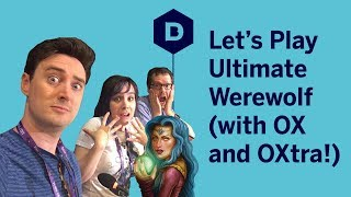 Let's Play Ultimate Werewolf Live at PAX West - Featuring Outside Xbox and Xtra!