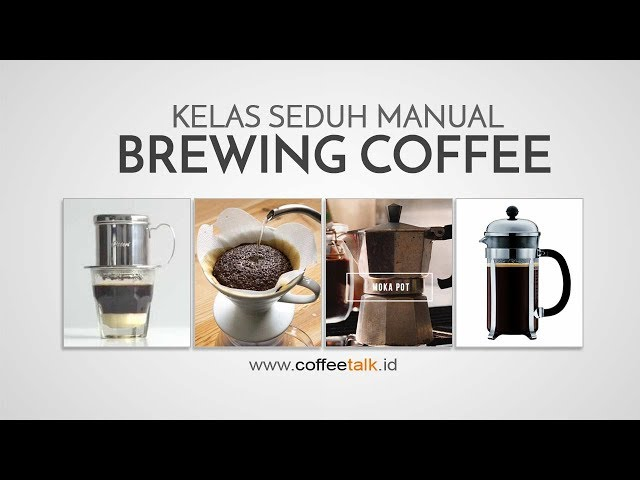 Kelas Seduh Manual ala CoffeeTalk.id