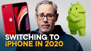 Switching from Android to iPhone in 2020 - The TRUTH!