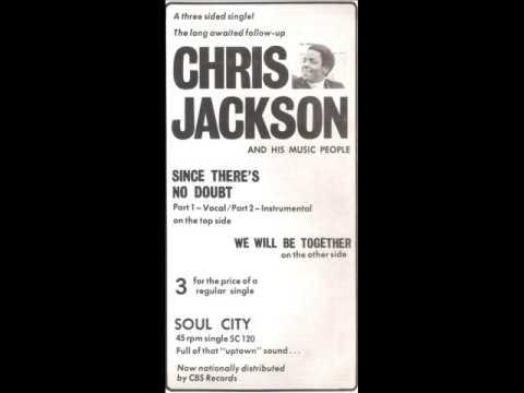 Chris Jackson   Since There's No Doubt   Soul City 444 Acetate