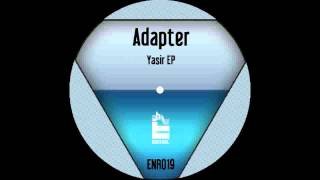 Adapter - Yasir (Original Mix)