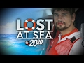 20/20 Lost at Sea: The Story of Nathan Carman