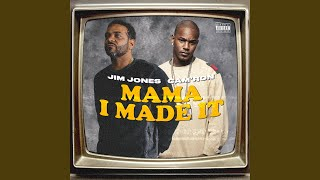 Mama I Made It