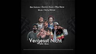 Ben Salomo feat. Afrob, Samy Deluxe, Max Herre & Damion Davis - vergesst nicht Remix 2017