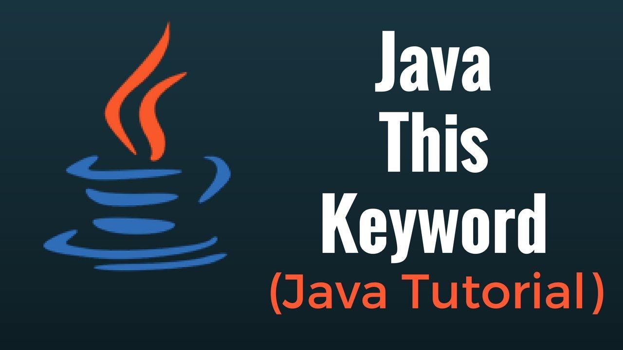 Java this keyword java programming tutorial youtube java this keyword java programming tutorial baditri Gallery