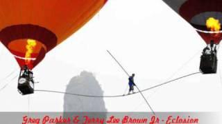 Greg Parker & Terry Lee Brown Jr - Eclosion (Forteba Remix)