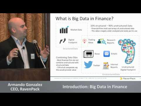 Introduction: Big Data in Finance - Armando Gonzalez, CEO, RavenPack