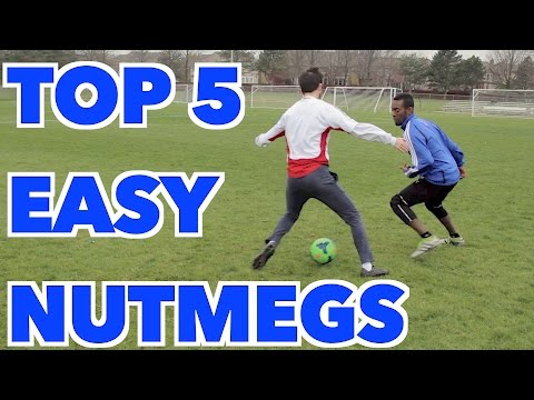 TOP 5 WAYS TO NUTMEG - PANNA YOUR OPPONENT