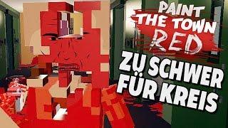 Paint The Town Red Gameplay Deutsch - Das ist zu schwer für Kreis