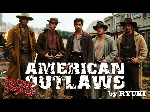 American Outlaws (2001) / アメリカン・アウトロー (cover By Ryuki)