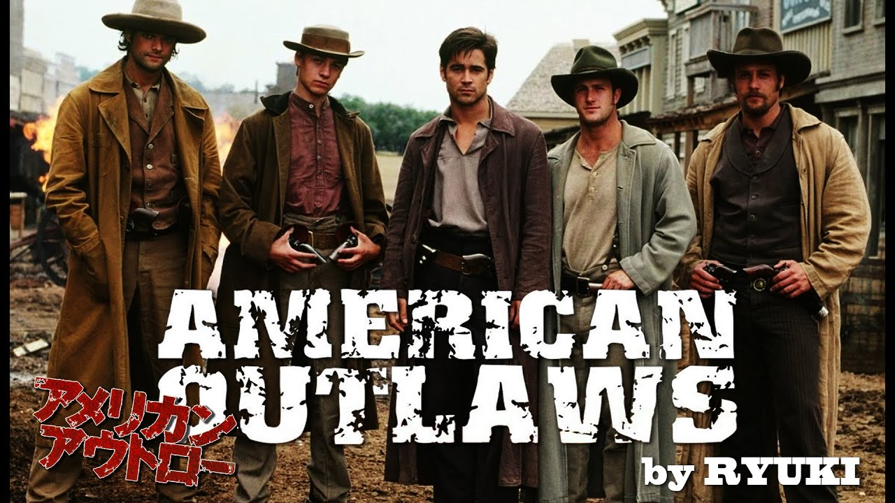 196538ef83c American Outlaws (2001) by Ryuki - YouTube