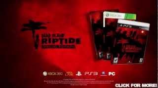 Dead Island Riptide Special Edition Trailer
