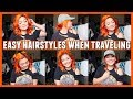 Easy Hairstyles When Traveling ✈️