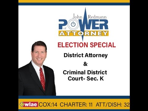 John Redmann: Power of Attorney- District Attorney and Criminal Court Election Special