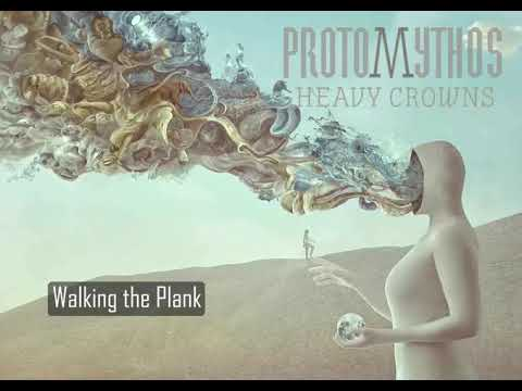 Protomythos - Walking the Plank [Official audio] Mp3