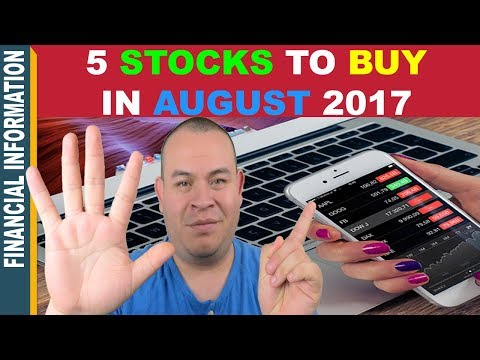 5 Stocks to BUY in AUGUST 2017 📈 | Top 5 Stocks to WATCH🔎 INVEST📊or TRADE📈