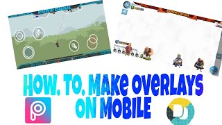 How to make streaming overlays in mobile and add them. To stream