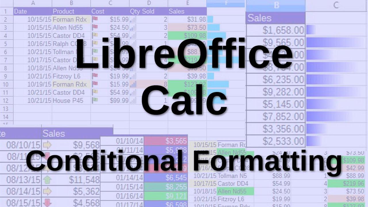 LibreOffice Calc - Conditional Formatting