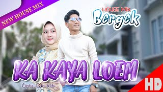 BERGEK - KA KAYA LOEM - Best Single Official Music Video HD Quality 2020.
