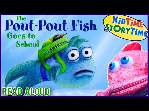 THE POUT-POUT FISH GOES TO SCHOOL ~ Kindergarten Books For Kids ~ Fish Book Read Aloud