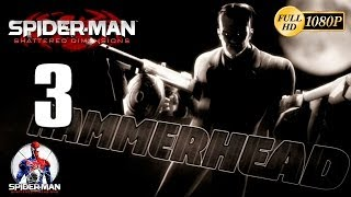 Spiderman Shattered Dimensions Hammerhead vs Spiderman Noir Walkthrough Parte 3 Gameplay