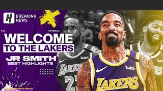 Jr Smith | Welcome To Los Angeles Lakers | Best Highlights And Clutch Shots