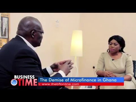 Business Time Ep.3: The Demise of Microfinance in Ghana