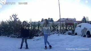 Feel Da Rush  (Freddy Kalas)   Dance