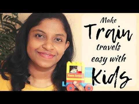 Tips for TRAIN travel with Baby / Toddler || IRCTC Indian Train Travel Tips || TRAVEL Series