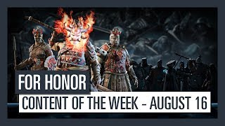 FOR HONOR - New content of the week (AUGUST 16)