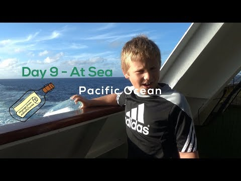 Day 9 - At Sea, Pacific Ocean